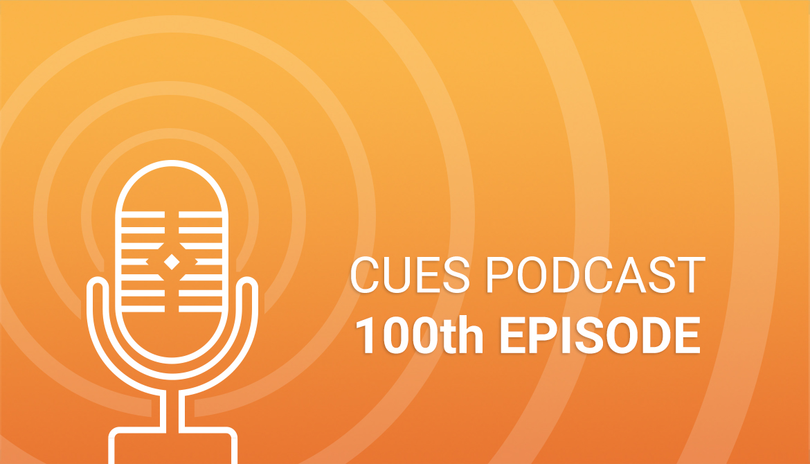 CUES Podcast 100th episode tile