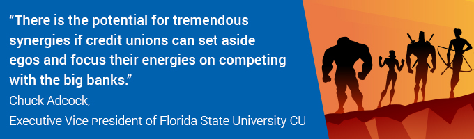 quote from Chuck Adcock EVP of Florida State University CU
